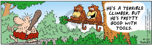 Cartoonist Bob Thaves Tom Thaves  Frank and Ernest 2005-04-25 opposable