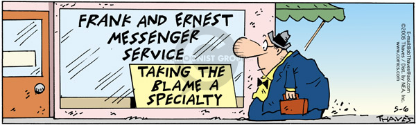 Comic Strip Bob Thaves Tom Thaves  Frank and Ernest 2005-05-06 blame