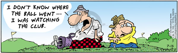 Comic Strip Bob Thaves Tom Thaves  Frank and Ernest 2005-07-15 golf shot