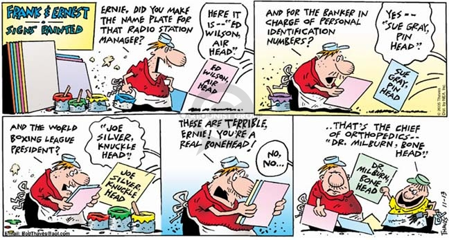Comic Strip Bob Thaves Tom Thaves  Frank and Ernest 2005-11-13 chief