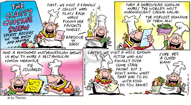 Cartoonist Bob Thaves Tom Thaves  Frank and Ernest 2002-04-07 favorite food