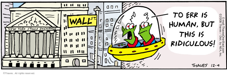 Comic Strip Bob Thaves Tom Thaves  Frank and Ernest 2008-12-04 downturn