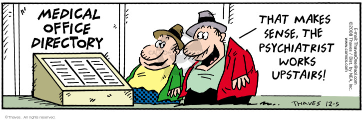 Comic Strip Bob Thaves Tom Thaves  Frank and Ernest 2008-12-05 counselor
