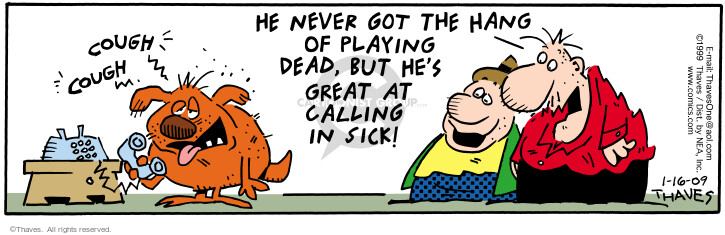 Comic Strip Bob Thaves Tom Thaves  Frank and Ernest 2009-01-16 dead