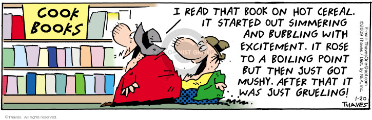 Comic Strip Bob Thaves Tom Thaves  Frank and Ernest 2009-01-20 bubble