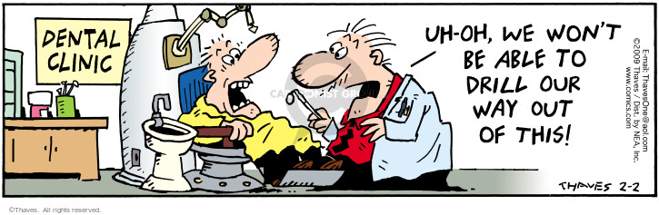 Comic Strip Bob Thaves Tom Thaves  Frank and Ernest 2009-02-02 dentistry
