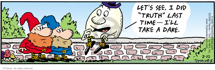Cartoonist Bob Thaves Tom Thaves  Frank and Ernest 2009-02-10 Humpty Dumpty