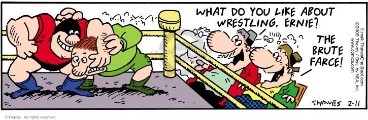 Cartoonist Bob Thaves Tom Thaves  Frank and Ernest 2009-02-11 wrestle