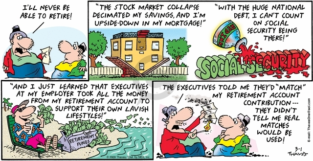 Comic Strip Bob Thaves Tom Thaves  Frank and Ernest 2009-03-01 Financial Market