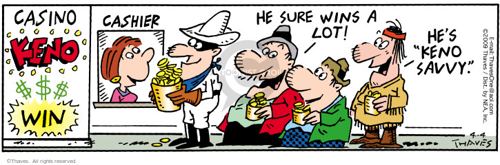 Comic Strip Bob Thaves Tom Thaves  Frank and Ernest 2009-04-04 gambler