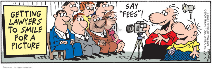 Comic Strip Bob Thaves Tom Thaves  Frank and Ernest 2009-05-27 legal fee