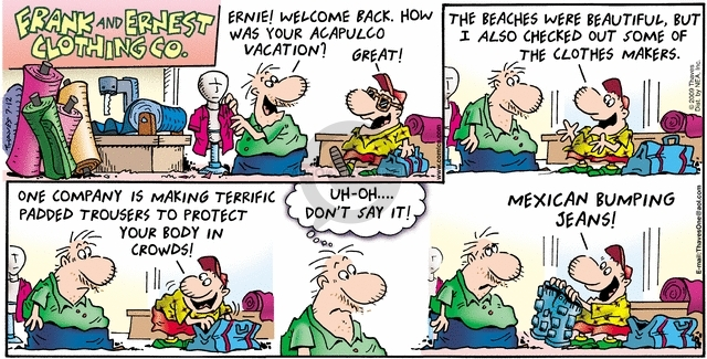 Comic Strip Bob Thaves Tom Thaves  Frank and Ernest 2009-07-12 vacation