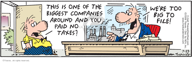 Comic Strip Bob Thaves Tom Thaves  Frank and Ernest 2009-07-23 business tax