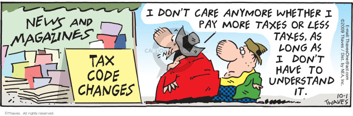 Comic Strip Bob Thaves Tom Thaves  Frank and Ernest 2009-10-01 tax