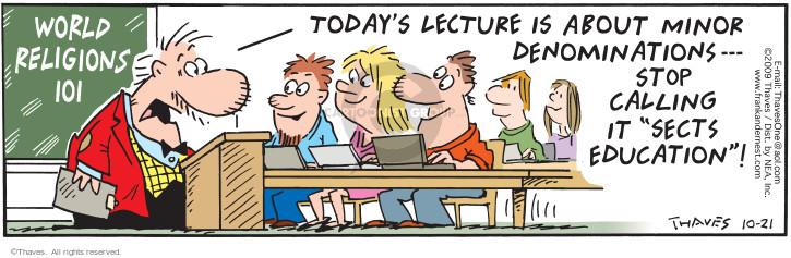 Comic Strip Bob Thaves Tom Thaves  Frank and Ernest 2009-10-21 teacher