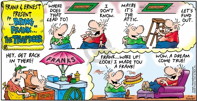 Comic Strip Bob Thaves Tom Thaves  Frank and Ernest 2009-11-15 lead to