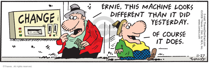 Comic Strip Bob Thaves Tom Thaves  Frank and Ernest 2009-11-27 money