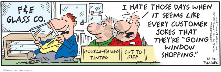 Comic Strip Bob Thaves Tom Thaves  Frank and Ernest 2009-12-14 customer