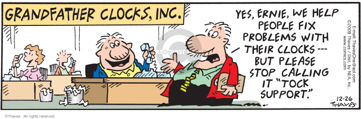 Comic Strip Bob Thaves Tom Thaves  Frank and Ernest 2009-12-26 customer service