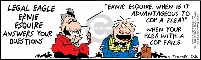 Comic Strip Bob Thaves Tom Thaves  Frank and Ernest 2010-02-20 legal defense