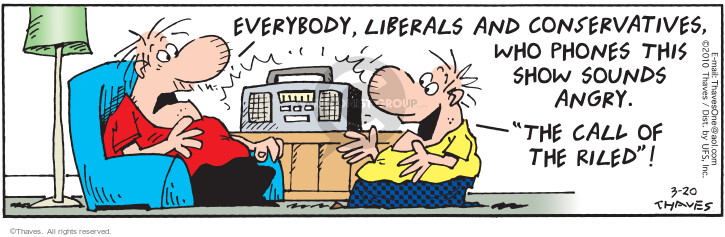 Comic Strip Bob Thaves Tom Thaves  Frank and Ernest 2010-03-20 liberal
