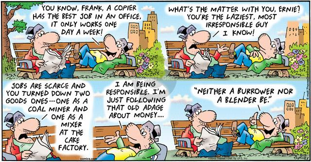 Comic Strip Bob Thaves Tom Thaves  Frank and Ernest 2010-08-15 guy