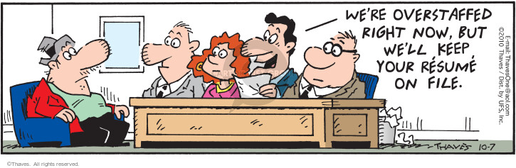 Comic Strip Bob Thaves Tom Thaves  Frank and Ernest 2010-10-07 job interview