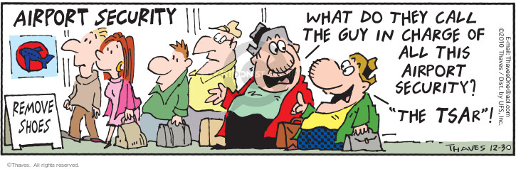 Comic Strip Bob Thaves Tom Thaves  Frank and Ernest 2010-12-30 air travel