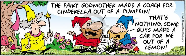 Comic Strip Bob Thaves Tom Thaves  Frank and Ernest 2011-01-12 godmother