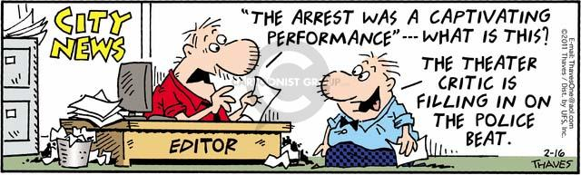 Comic Strip Bob Thaves Tom Thaves  Frank and Ernest 2011-02-16 police