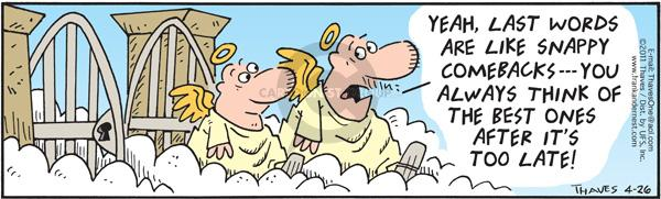 Cartoonist Bob Thaves Tom Thaves  Frank and Ernest 2011-04-26 cloud