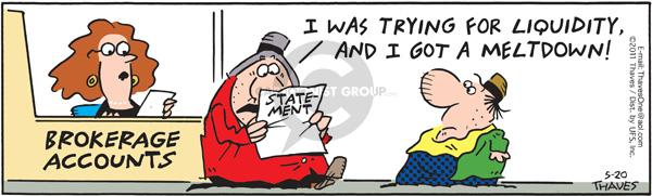 Comic Strip Bob Thaves Tom Thaves  Frank and Ernest 2011-05-20 stock broker