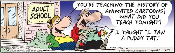 Comic Strip Bob Thaves Tom Thaves  Frank and Ernest 2011-05-25 teach
