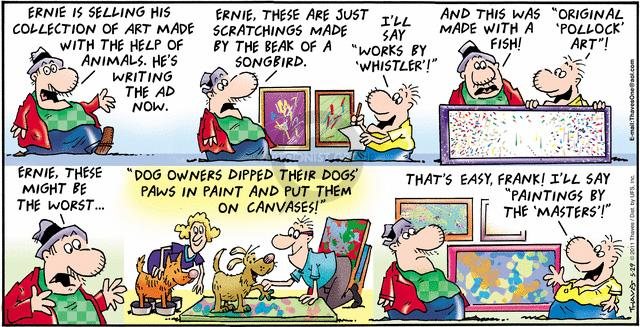 Comic Strip Bob Thaves Tom Thaves  Frank and Ernest 2011-05-29 paint