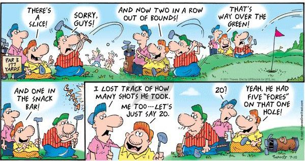 Comic Strip Bob Thaves Tom Thaves  Frank and Ernest 2011-07-10 golf shot