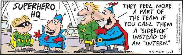 Comic Strip Bob Thaves Tom Thaves  Frank and Ernest 2011-08-23 assistant