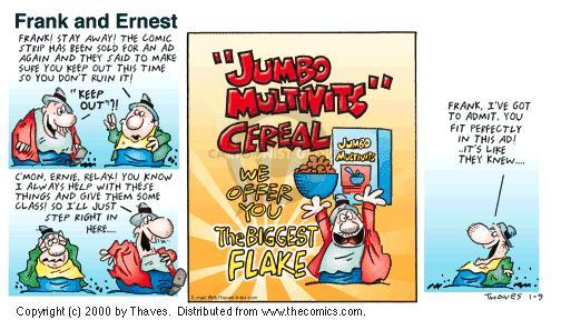 Comic Strip Bob Thaves Tom Thaves  Frank and Ernest 2000-01-09 fit in
