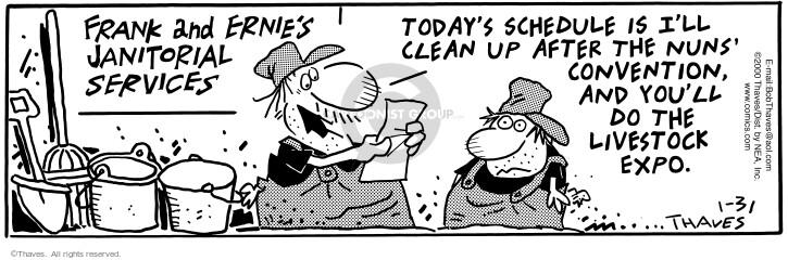 Comic Strip Bob Thaves Tom Thaves  Frank and Ernest 2000-01-31 effort