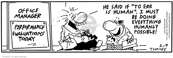 Comic Strip Bob Thaves Tom Thaves  Frank and Ernest 2000-02-09 work evaluation