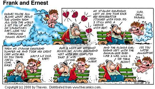Cartoonist Bob Thaves Tom Thaves  Frank and Ernest 2000-03-05 Valentine's Day