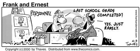 Comic Strip Bob Thaves Tom Thaves  Frank and Ernest 2000-04-03 graduation