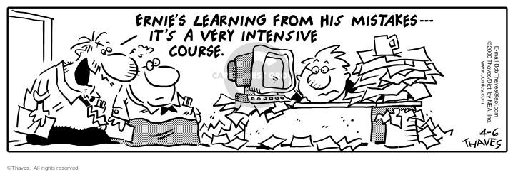Comic Strip Bob Thaves Tom Thaves  Frank and Ernest 2000-04-06 desk
