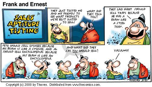 Comic Strip Bob Thaves Tom Thaves  Frank and Ernest 2000-05-21 work evaluation