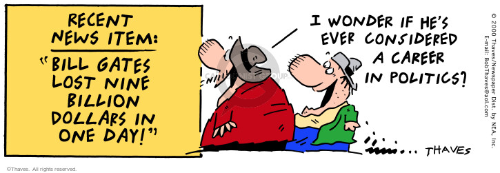 Comic Strip Bob Thaves Tom Thaves  Frank and Ernest 2000-06-05 Bill Gates