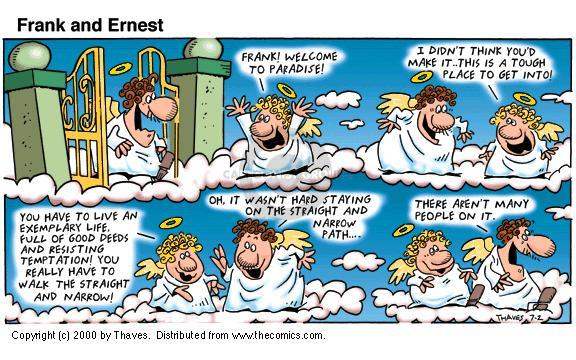 Cartoonist Bob Thaves Tom Thaves  Frank and Ernest 2000-07-02 paradise