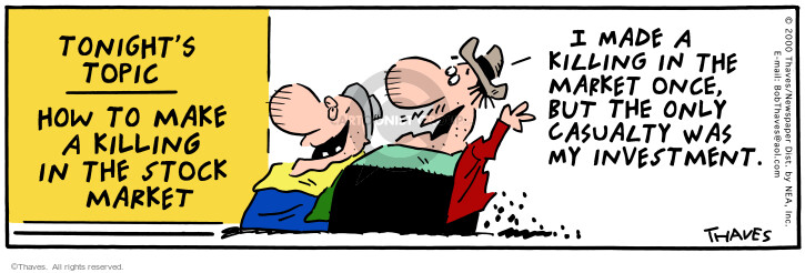 Comic Strip Bob Thaves Tom Thaves  Frank and Ernest 2000-07-08 invest