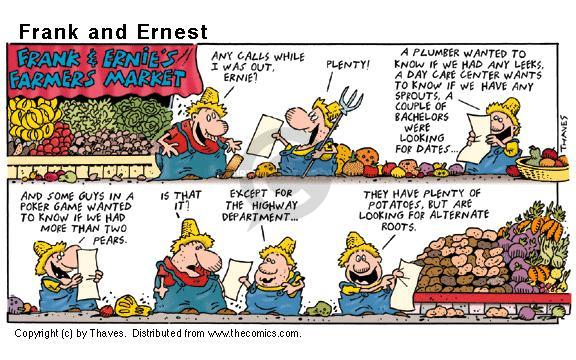 Comic Strip Bob Thaves Tom Thaves  Frank and Ernest 2000-07-16 potato