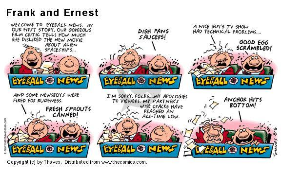 Cartoonist Bob Thaves Tom Thaves  Frank and Ernest 2000-08-06 good news