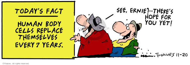 Cartoonist Bob Thaves Tom Thaves  Frank and Ernest 2000-11-20 biology