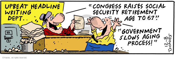 Cartoonist Bob Thaves Tom Thaves  Frank and Ernest 2000-12-08 social security